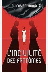 L'incivilité des fantômes (Science-fiction) (French Edition) Pocket Book