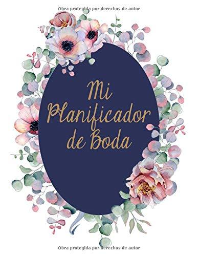 Mi Planificador De Boda: Un Organizador de Bodas, Cubierta de Pizarra (Spanish Edition)