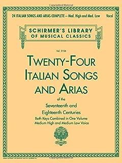 24 Italian Songs & Arias Of The Seventeenth And Eighteenth Centuries
