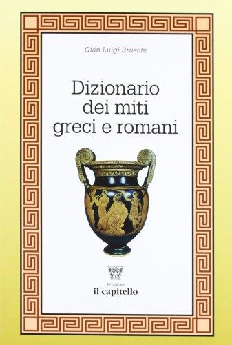 Dizionario dei miti greci e romani
