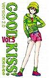 GOOD KISS! Version2.0 5 GOOD KISS!Version2.0