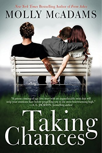 [Taking Chances] [By: McAdams, Molly] [May, 2013]