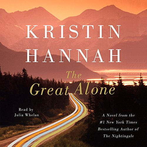 The Great Alone                   Written by:                                                                                                                                 Kristin Hannah                               Narrated by:                                                                                                                                 Julia Whelan                      Length: 15 hrs and 2 mins     497 ratings     Overall 4.6