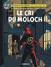 Blake & Mortimer - Tome 27 - Le Cri du Moloch de Dufaux Jean