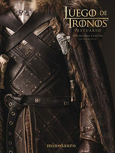 Juego de Tronos. El Vestuario: Prólogo de David Benioff y D. B. Weiss (Series y Películas)