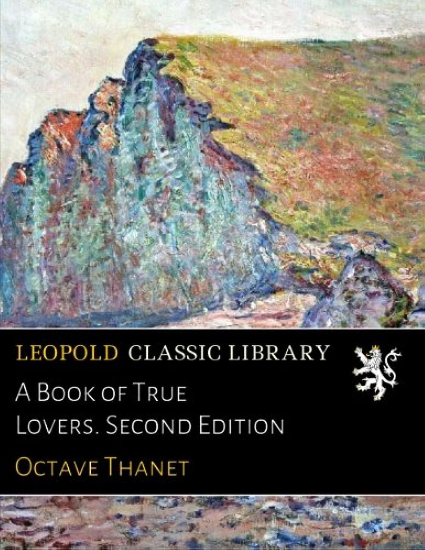 相対的前者ステップA Book of True Lovers. Second Edition
