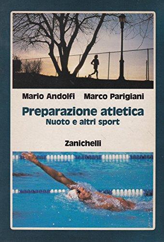 Preparazione atletica. Nuoto e altri sport