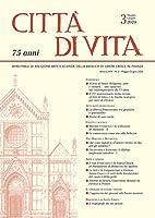 Città Di Vita, Maggio-giugno 2020: Bimestrale Di Religione, Arte, E Scienza Della Basilica Di Santa Croce in Firenze