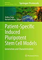 Patient-Specific Induced Pluripotent Stem Cell Models: Generation and Characterization (Methods in Molecular Biology (1353))