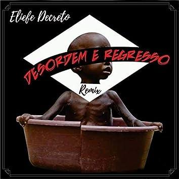 Desordem e Regresso (Remix)