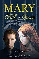 Mary Full of Grace