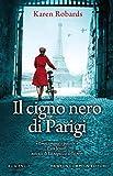 Il cigno nero di Parigi (Italian Edition)