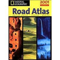 National Geographic Road Atlas 2001: USA/Canada/Mexico (NG Road Atlases)