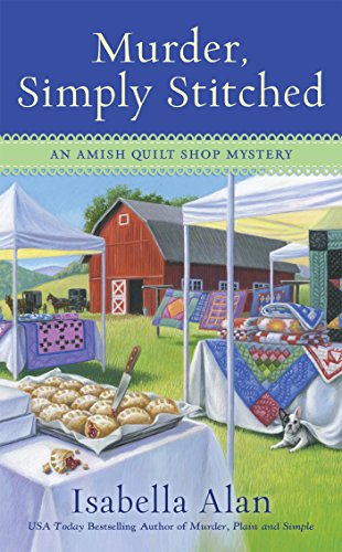 Murder, Simply Stitched (Amish Quilt Shop Mystery Book 2)
