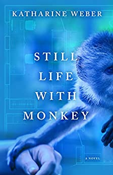 Still Life with Monkey by [Katharine Weber]