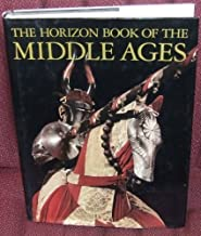 Horizon Book Of The Middle Ages by Morris Bishop (1984-12-12)