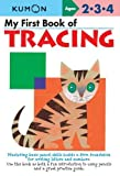 My First Book Of Tracing (My First Book - Kumon)