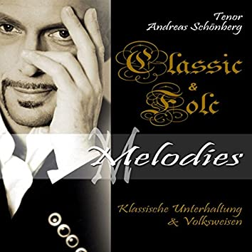 Classic & Folk Melodies - Klassische Unterhaltung Und Volksweisen