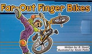 Far Out Finger Bikes