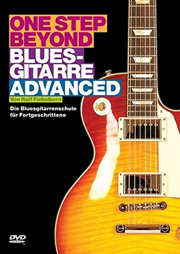 One Step Beyond: Bluesgitarre Advanced. Die Bluesgitarrenschule für Fortgeschrittene (DVD)