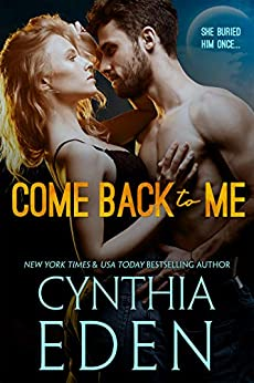 Come Back To Me by [Cynthia Eden]