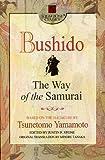 Bushido: The Way of the Samurai (Square One Classics) - Tsunetomo Yamamoto