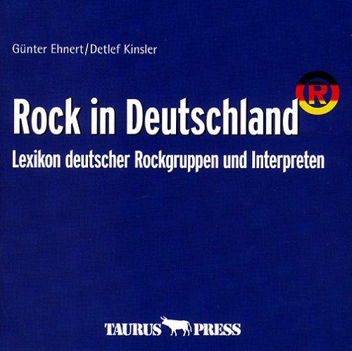 Rock in Deutschland, 1 CD-ROMLexikon deutscher Rockgruppen und Interpreten. Nach d. Buchausg. v. 1975, 1979 u. 1984. Für Windows 3.x/95/NT