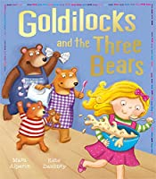 Goldilocks and the Three Bears (My First Fairy Tales)