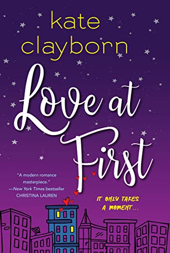 Love at First by [Kate Clayborn]