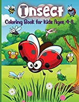 -Insect Coloring Book for Kids Ages 4-8: Adorable Bugs Drawings Coloring Book For Children, Kids Bugs & Insects Coloring Book