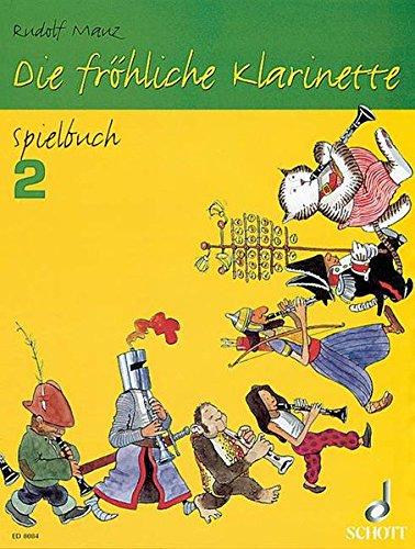 Die fröhliche Klarinette. Spielbuch. Band 2