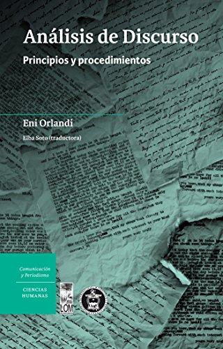 Análisis de Discurso: Principios y procedimientos (Spanish Edition)