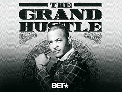 The Grand Hustle Season 1