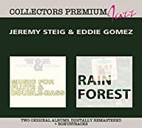 Rain Forest & Music For Flute And Double by Jeremy Steig And Eddie Gomez