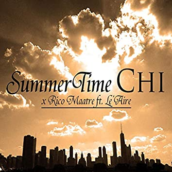 SummerTime Chi (feat. Le'aire)