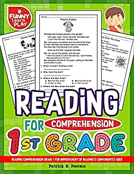 Reading Comprehension Grade 1 for Improvement of Reading & Conveniently Used  1st Grade Reading Comprehension Workbooks for 1st Graders to Combine Fun & Education Together