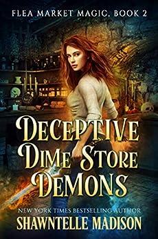 Deceptive Dime Store Demons (Flea Market Magic Book 2) by [Shawntelle Madison]