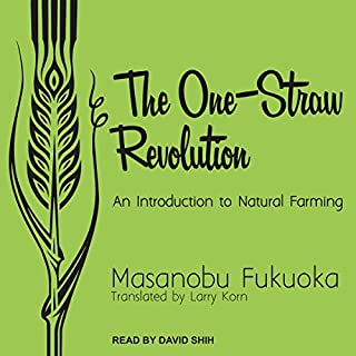 The One-Straw Revolution audiobook cover art