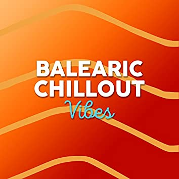 Balearic Chill out Vibes
