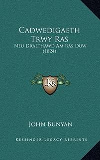 Cadwedigaeth Trwy Ras: Neu Draethawd Am Ras Duw (1824) (Welsh Edition)