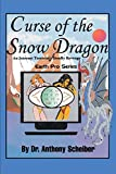 Curse of the Snow Dragon: An Internet Terrorist's Deadly Revenge (Earth Pro) (English Edition)