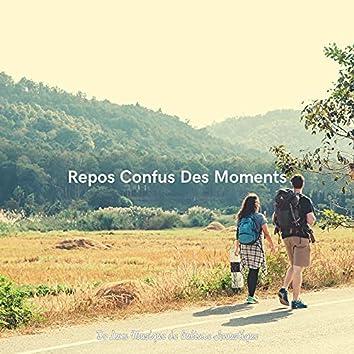 Repos Confus Des Moments