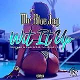 Wit It Up (S.U.C Mix) [Explicit]