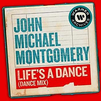 Life's a Dance (Dance Mix)
