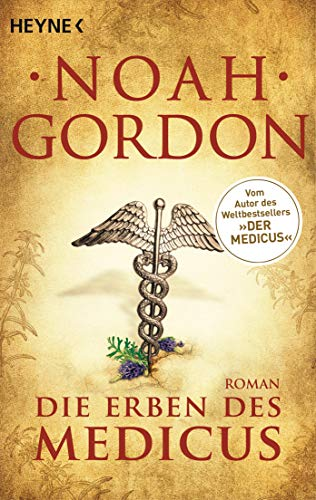 Die Erben des Medicus: Roman (Die Medicus-Trilogie, Band 3)