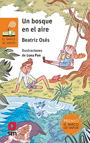 Un bosque en el aire: 263 (El Barco de Vapor Naranja)