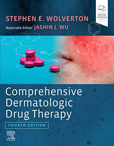 Compare Textbook Prices for Comprehensive Dermatologic Drug Therapy 4 Edition ISBN 9780323612111 by Wolverton MD, Stephen E,Wu MD, Jashin J.