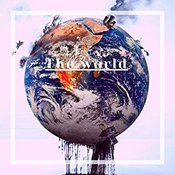 the world (feat. Prince J)