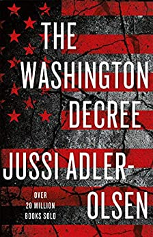 The Washington Decree by [Jussi Adler-Olsen]