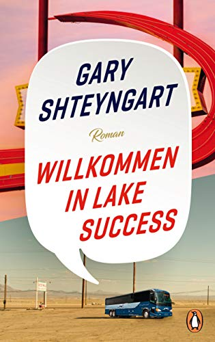 """Willkommen in Lake Success: Roman - """"Eines der 100 besten Bücher 2018"""" – The New York Times"""